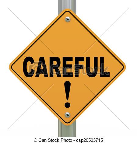 3d road sign careful! - csp20503715