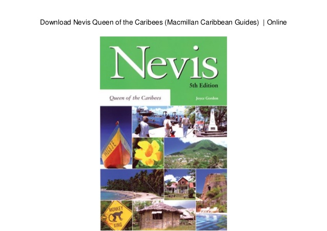 Download Nevis Queen of the Caribees (Macmillan Caribbean Guides)   Online