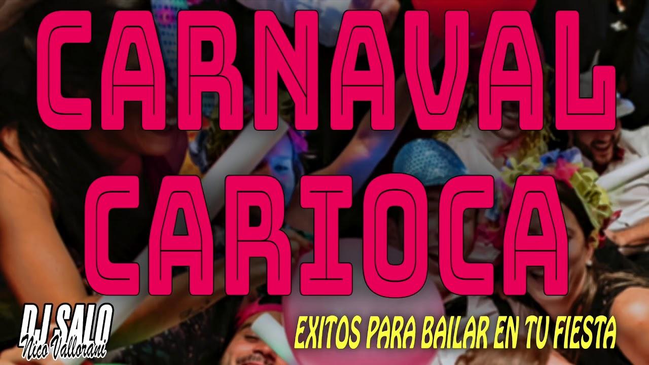 CARNAVAL CARIOCA Enganchado para bailar en tu fiesta