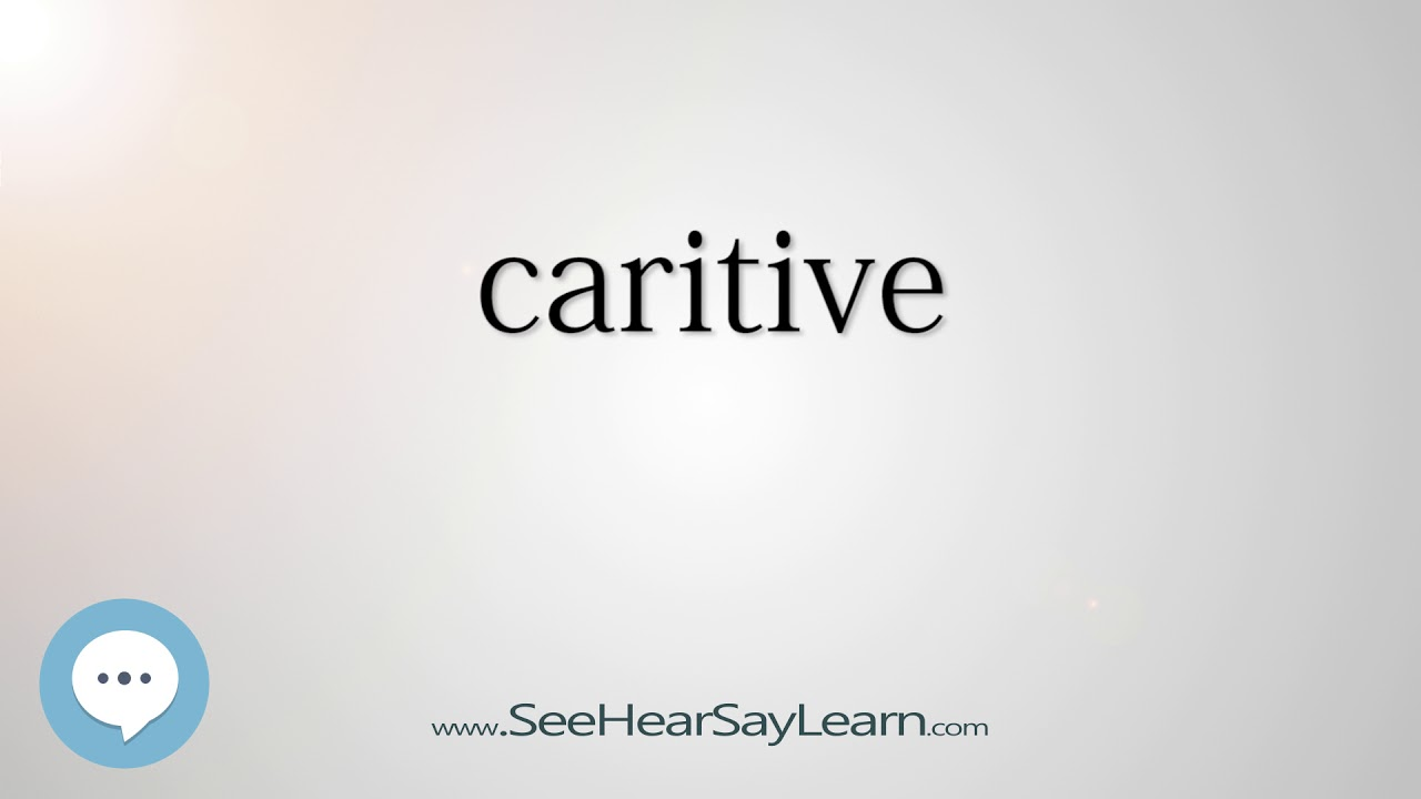caritive - Smart & Obscure English Words Defined ??