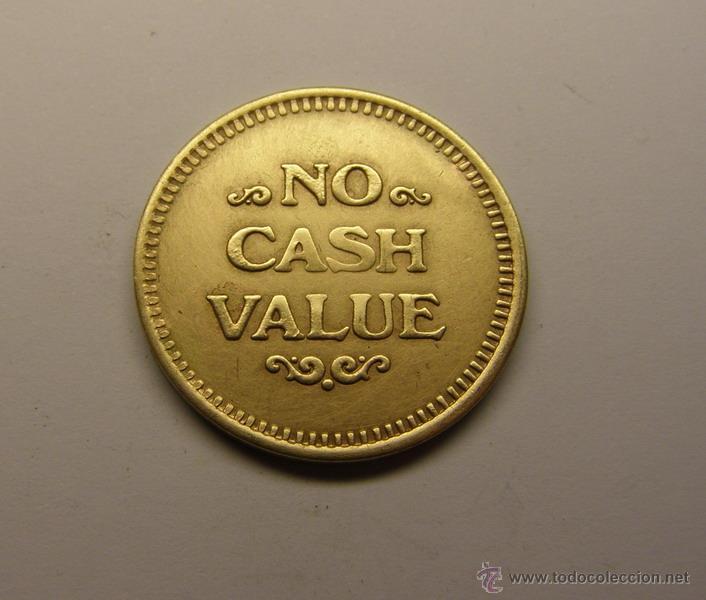 NO CASH VALUE. (Numismática - España Modernas y Contemporáneas - Locales