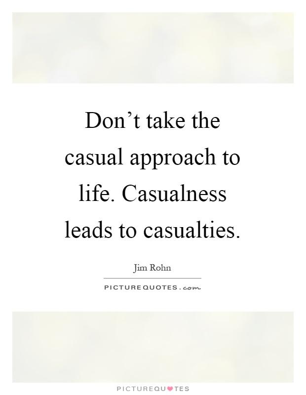 Casualness Quotes