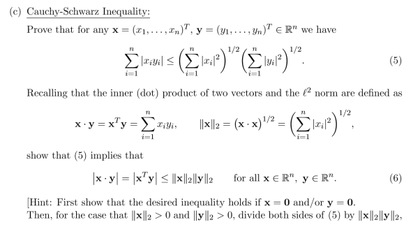 (c) Cauchy-Schwarz Inequality Prove that for any x = (x1,
