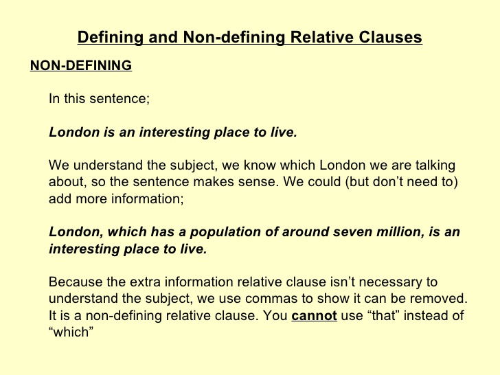 Defining and Non-defining Relative Clauses NON-DEFINING