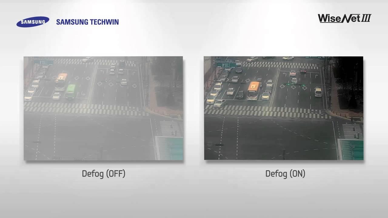 Defog Samsung WiseNet III IP camera