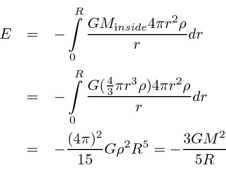 \begin{eqnarray*} E&=&-\int\limits_0^R