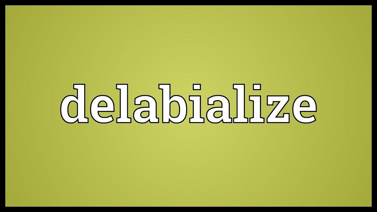 Delabialize Meaning