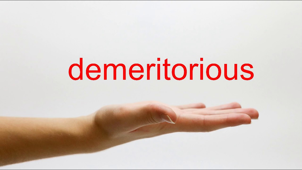 How to Pronounce demeritorious - American English