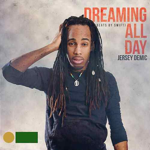 Dreaming All Day de Jersey Demic