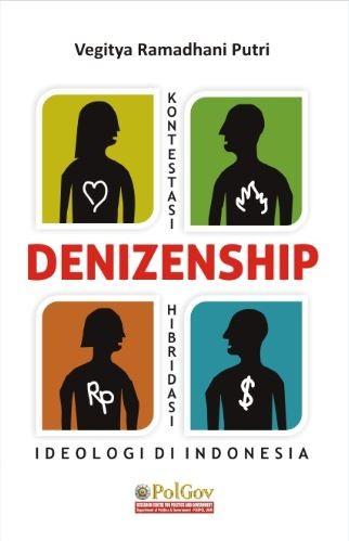 Denizenship: Kontestasi dan Hibridasi Ideologi di Indonesia