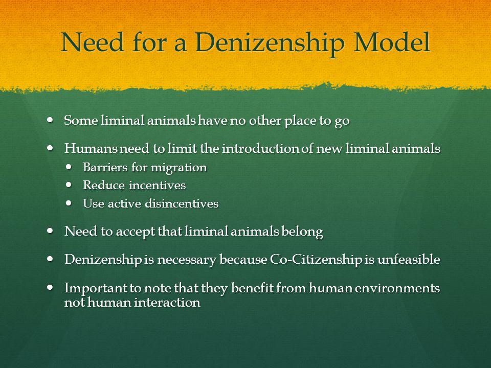 3 Need for a Denizenship