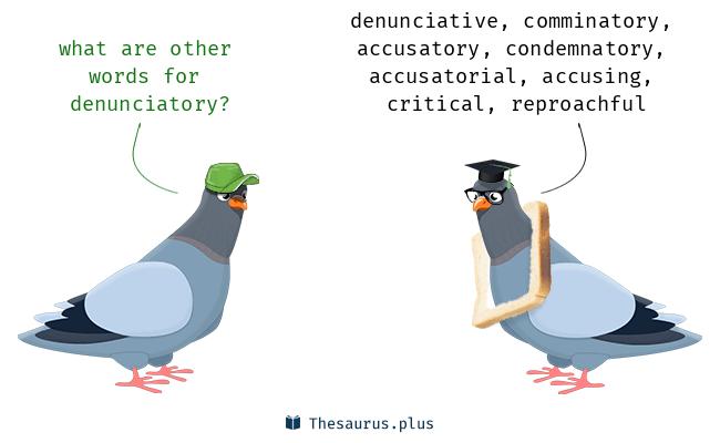 Synonyms for denunciatory
