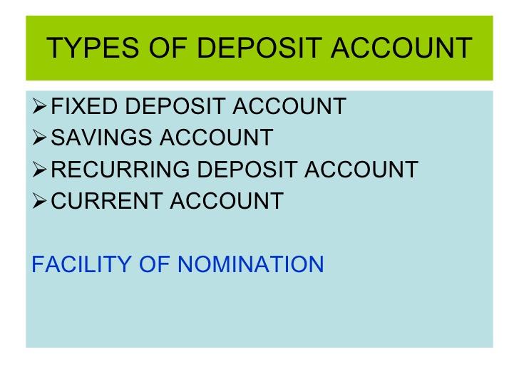 TYPES OF DEPOSIT ACCOUNT FIXED DEPOSIT ACCOUNT