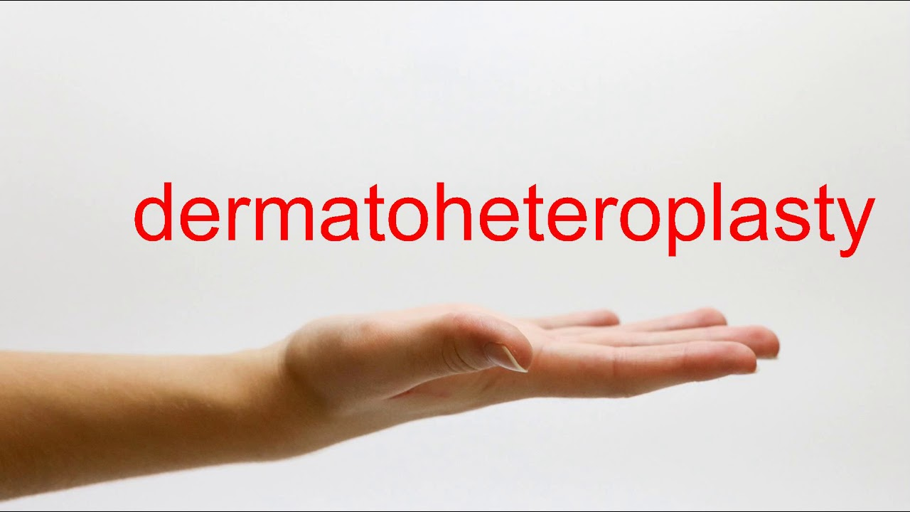 How to Pronounce dermatoheteroplasty - American English