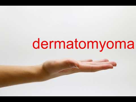 How to Pronounce dermatomyoma - American English