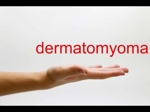 How to Pronounce dermatomyoma - American English