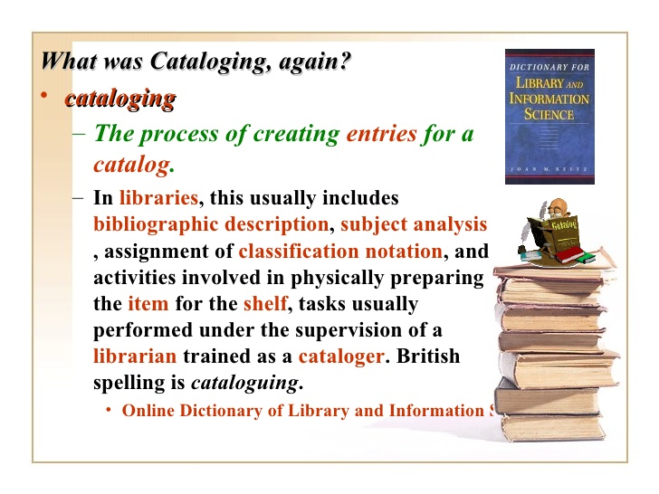 3. What was Cataloging