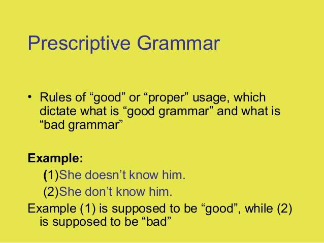 3. Prescriptive Grammar