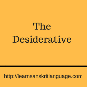 Forming the desiderative root