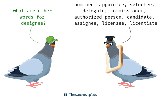 Synonyms for designee