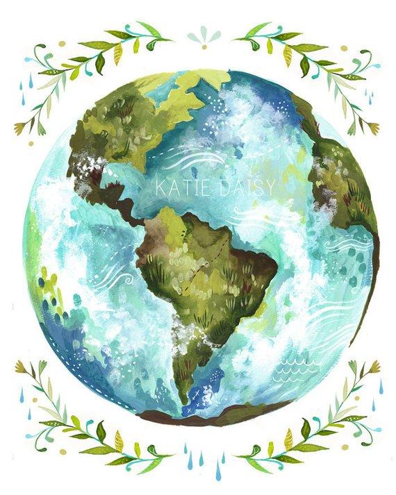 Dear Earth Art Print   Watercolor Wall Art   Inspirational Print   Globe    Katie Daisy   8x10   11x14