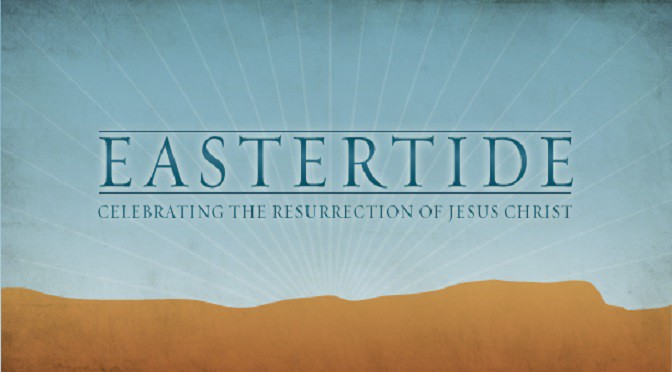 Eastertide | Fellowship Christian Reformed Church