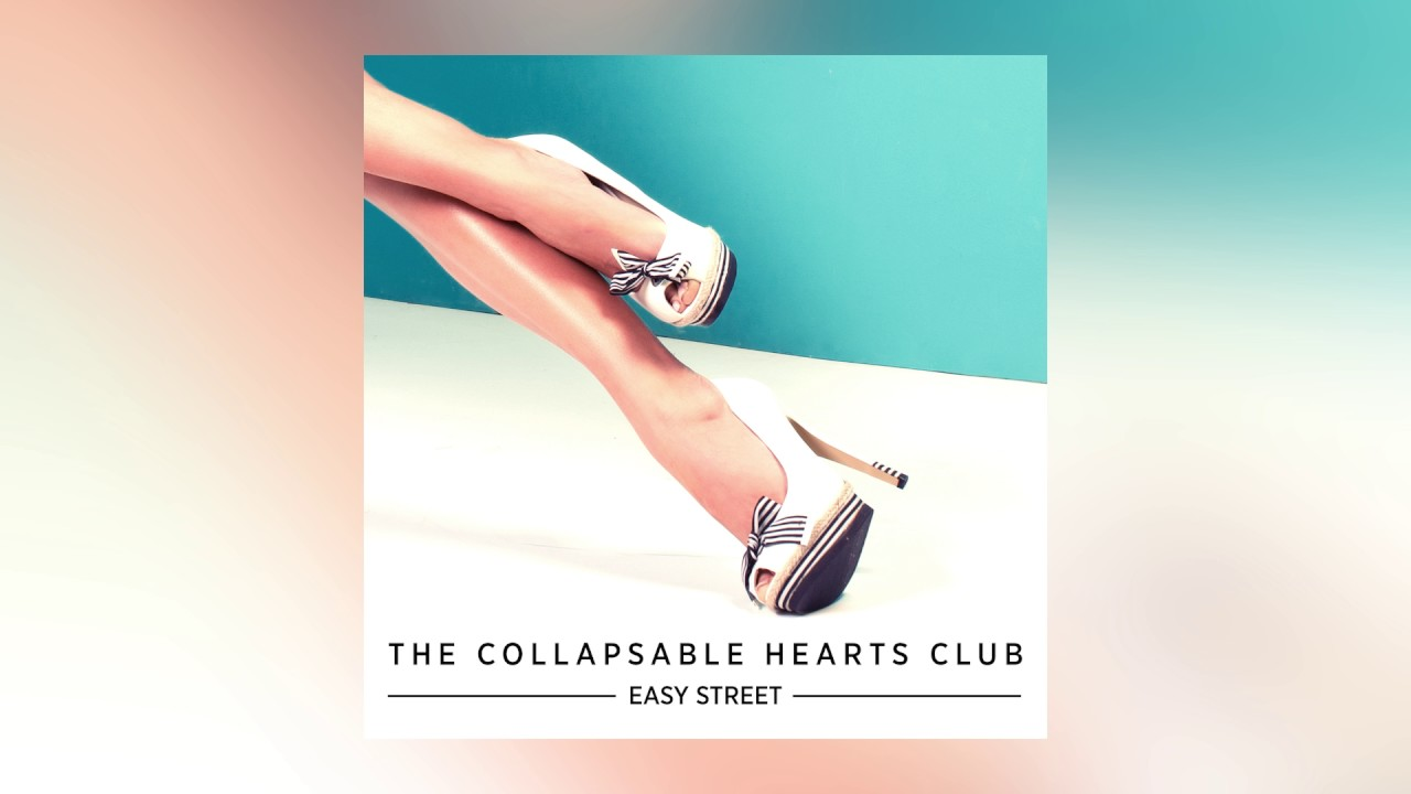 The Collapsable Hearts Club - Easy Street feat. Jim Bianco & Petra Haden  (Cover Art)
