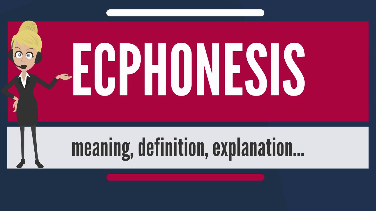 What is ECPHONESIS? What does ECPHONESIS mean? ECPHONESIS meaning,  definition & explanation