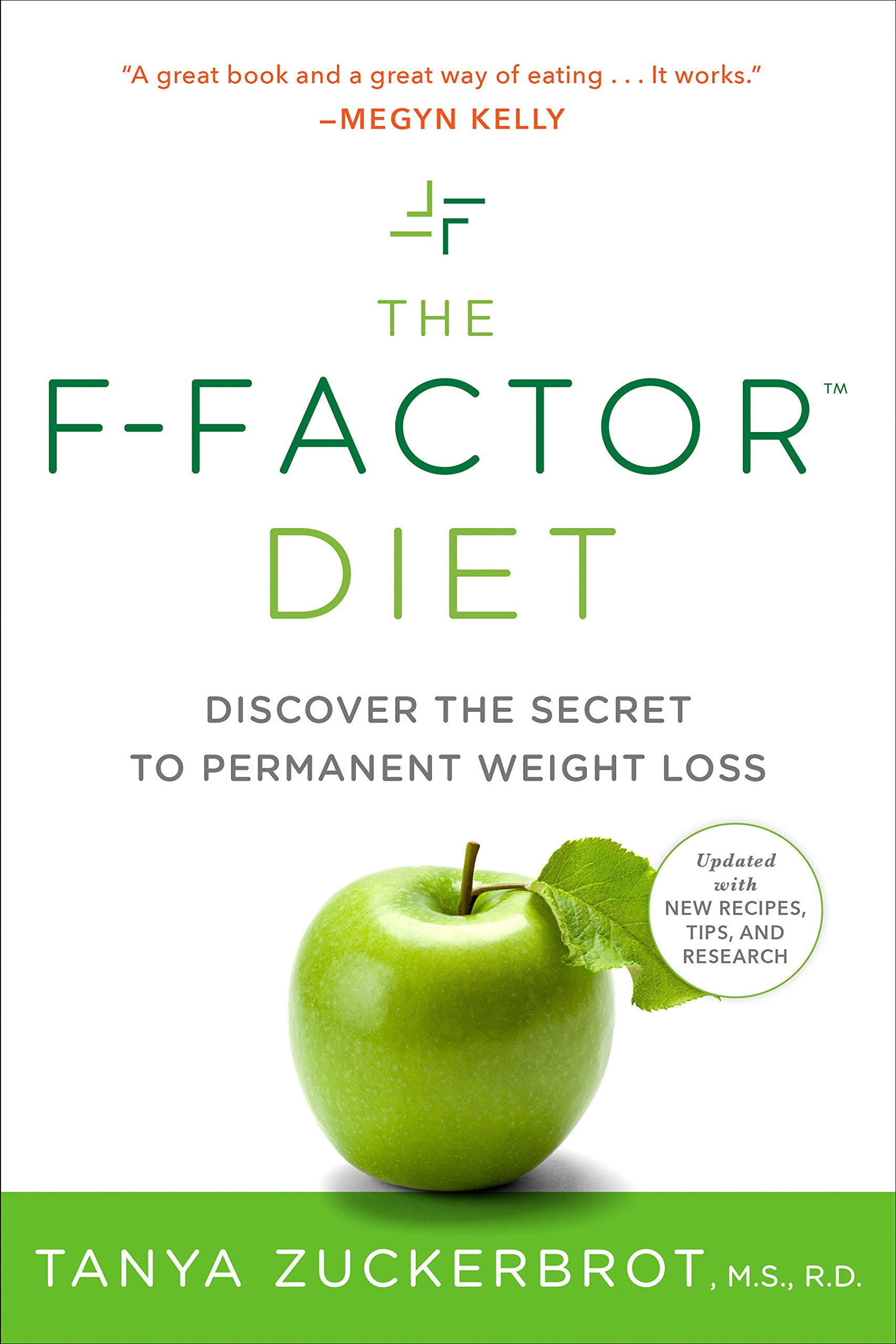The F-Factor Diet: Discover the Secret to Permanent Weight Loss: Tanya  Zuckerbrot: 9780399533747: Traveller Location: Books