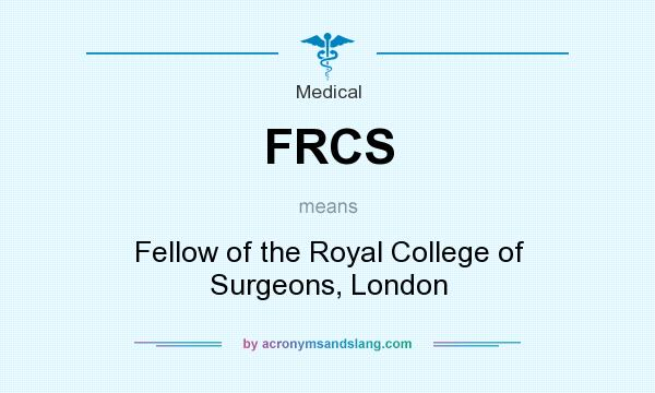 FRCS - Fellow of the Royal College of Surgeons, London in Locations,  Regional & international by Traveller Location