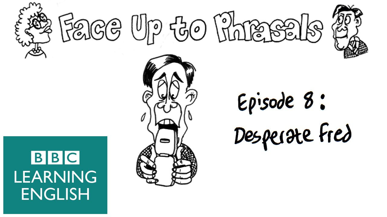 Use the phrasal verb: hang up - episode 8 - Face up to Phrasals