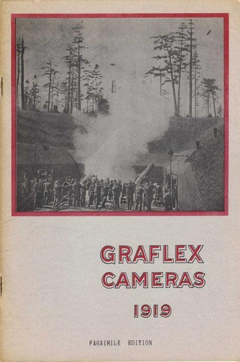 Graflex Cameras 1919 Catalog - Facsimile Edition: cameras, lenses,  accessories | #1792662187