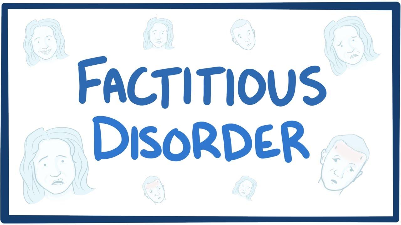 Factitious disorder (Munchausen syndrome) - causes, symptoms, diagnosis,  treatment, pathology