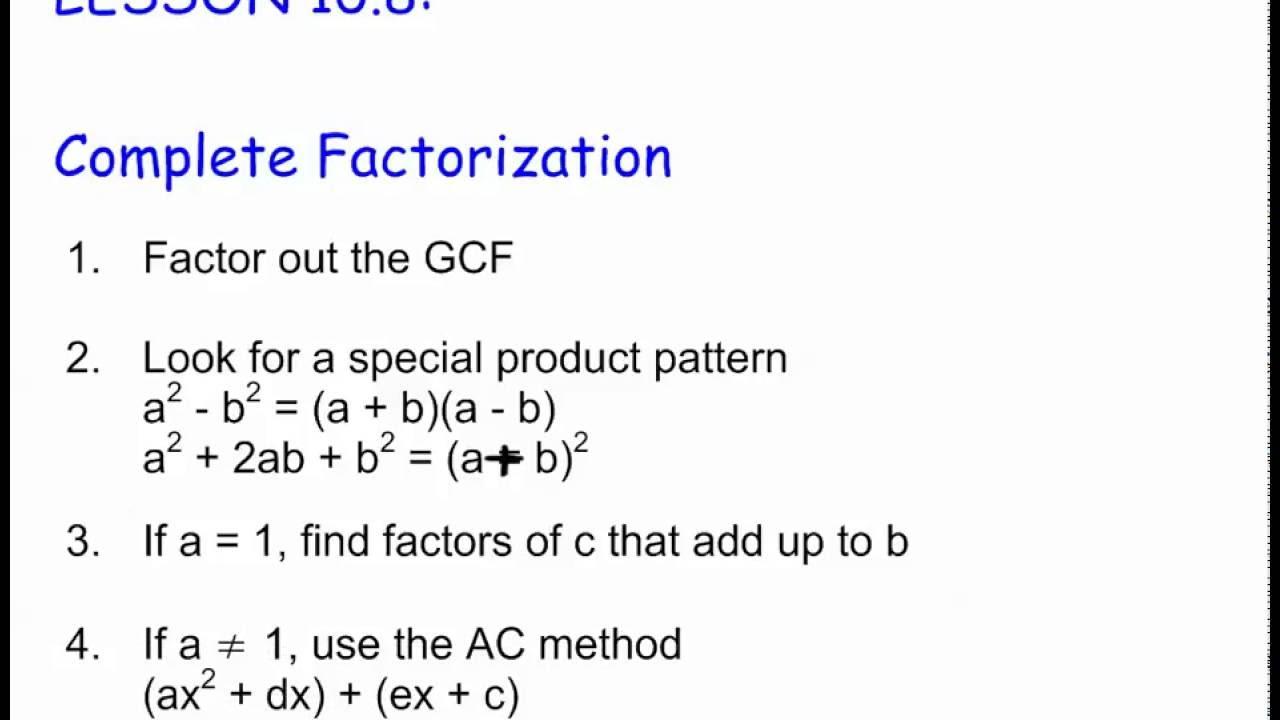 10.8 Complete Factorization (Part 1)