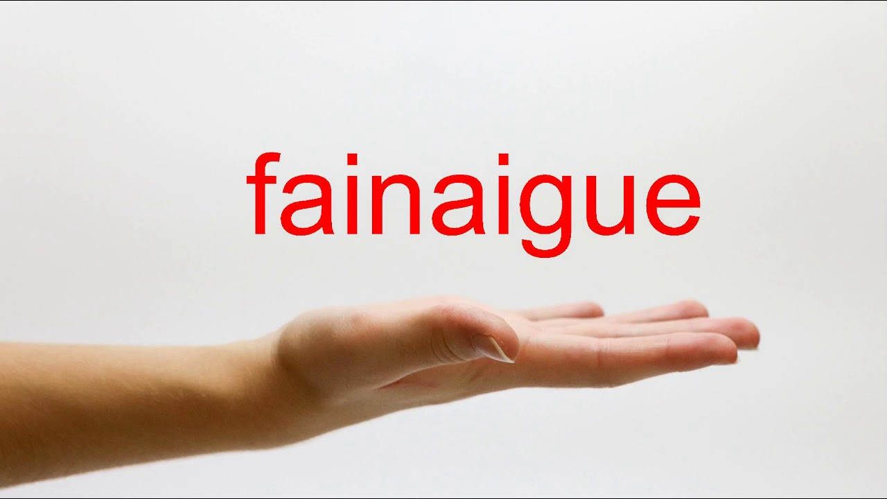 How to Pronounce fainaigue - American English