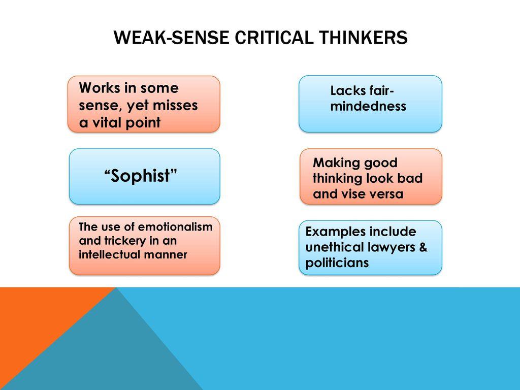 4 Weak-Sense Critical Thinkers