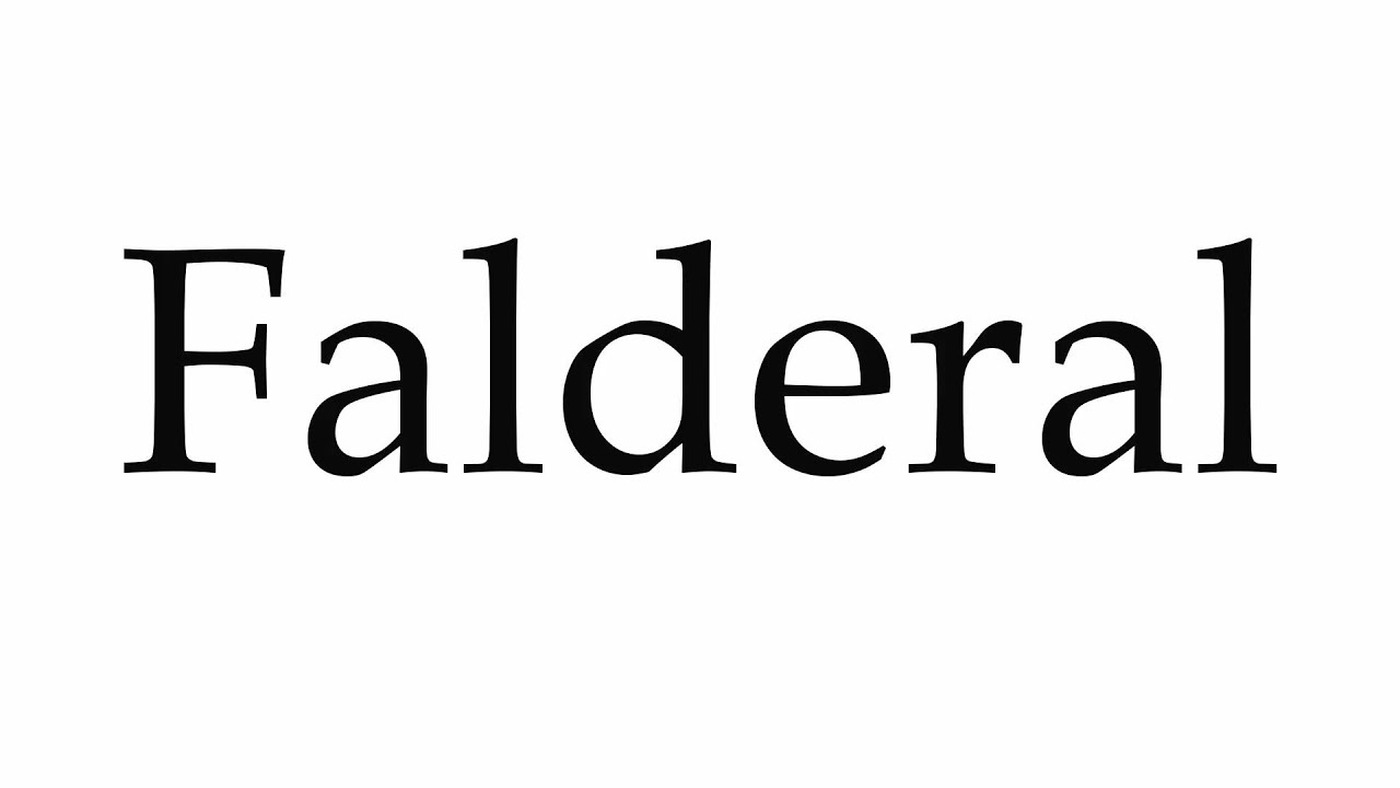 How to Pronounce Falderal
