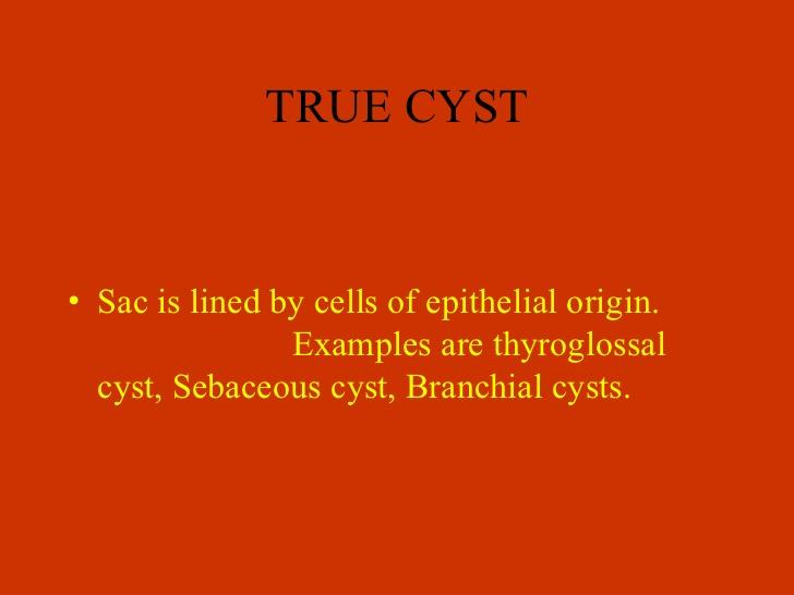 3. TRUE CYST