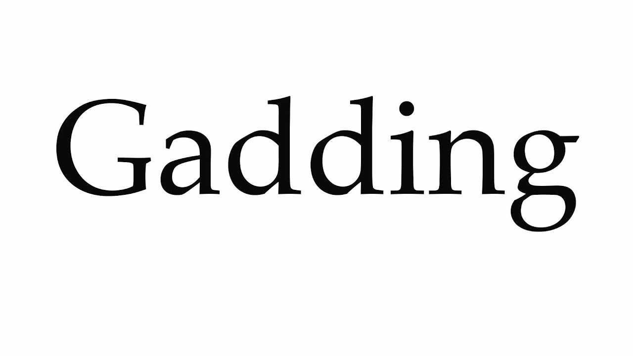 gadding