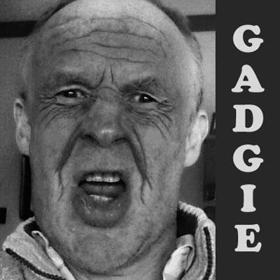 Radgie Gadgie.