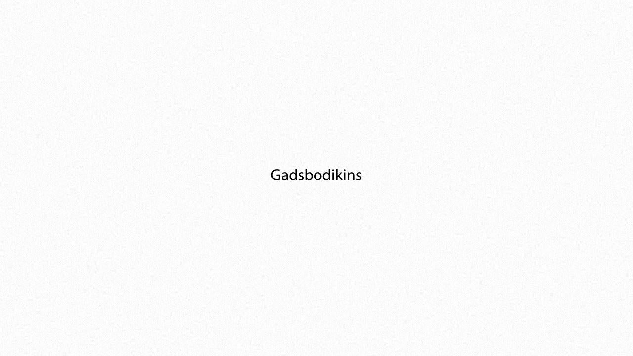 Gadsbodikins PRONUNCIATION
