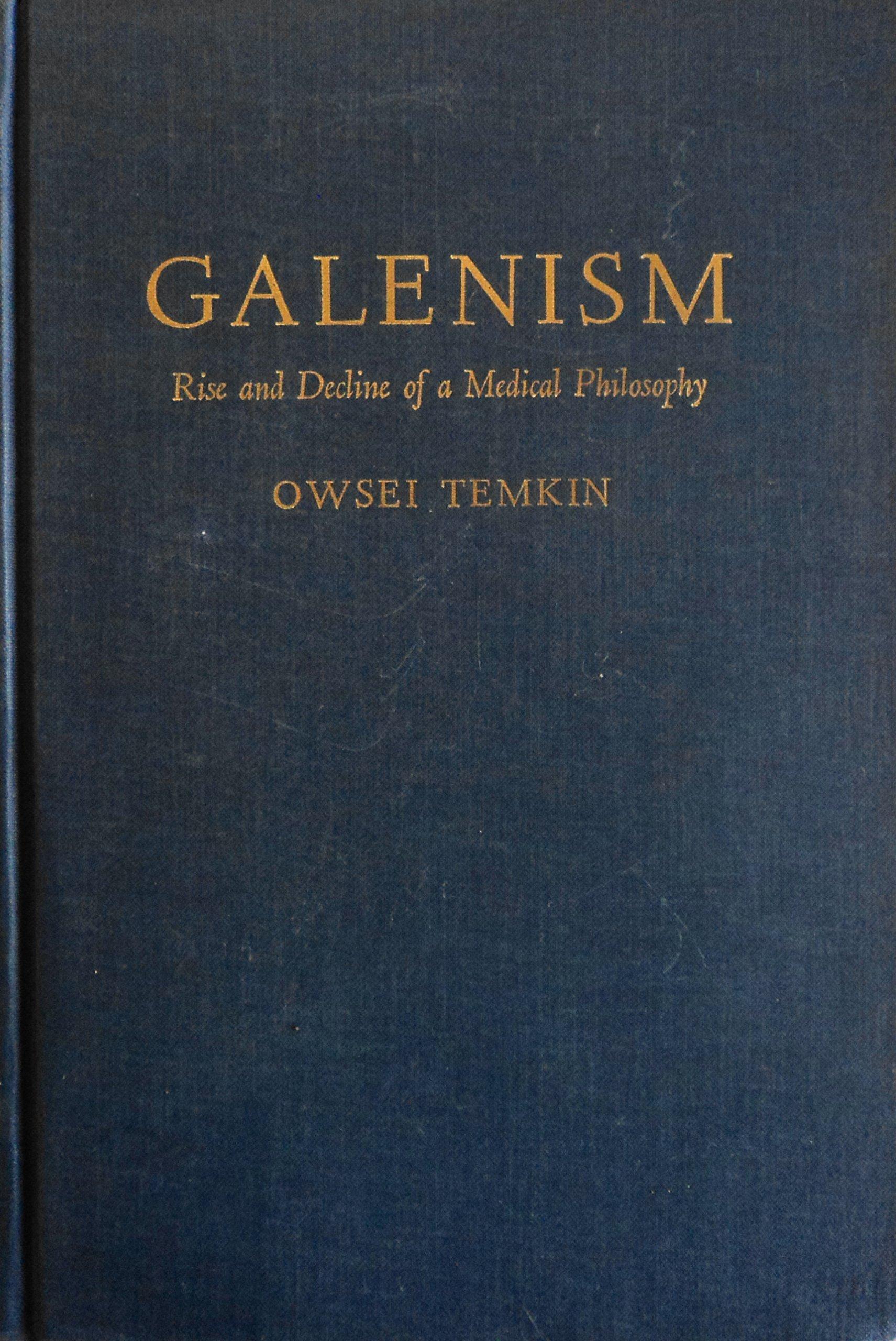 Galenism: Rise and Decline of a Medical Philosophy: Amazon.es: Owsei  Temkin: Libros en idiomas extranjeros