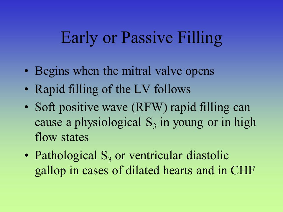 4 Early or Passive Filling