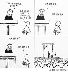 Gallows Humor Gallows Humor, Grammar Humor, Haha, Never Not Funny, Laughter,