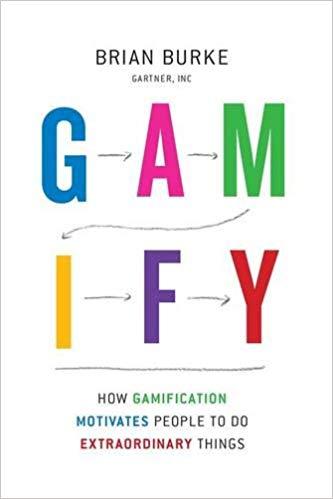 Gamify: How Gamification Motivates People to Do Extraordinary Things:  Amazon.es: Biran Burke: Libros en idiomas extranjeros