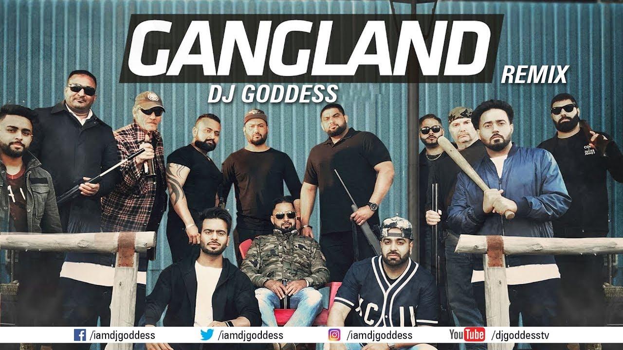 Gangland (DJ Goddess Remix) | Mankirt Aulakh Feat Deep Kahlon | DJ Goddess