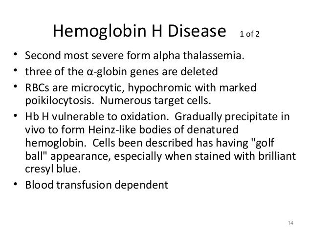 13; 14. Hemoglobin H Disease