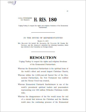 U.S. Congress: House of Representatives, Resolution 180 : Urging Turkey to  respect the rights and religious freedoms of the Ecumenical Patriarchate