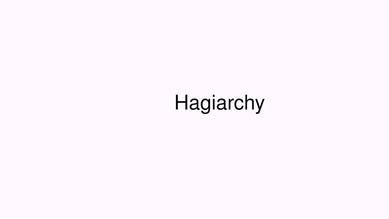 hagiarchy