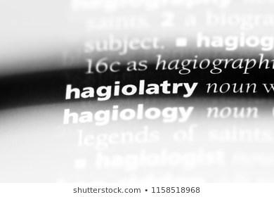 hagiolatry word in a dictionary. hagiolatry concept.